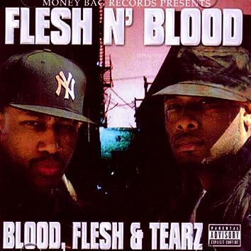 Blood, Flesh And Tearz