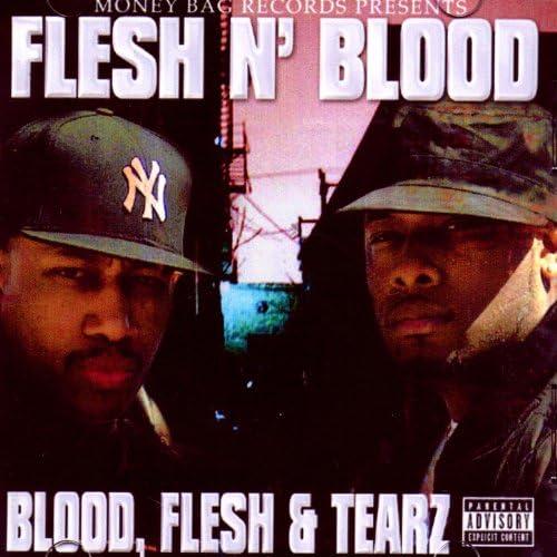 Flesh N' Blood