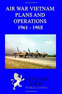 Air war vietnam. Plans and operations 1961 - 1968