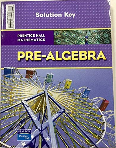 Prentice Hall Mathematics, Pre-Algebra Solution Key