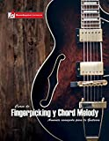 Curso de Fingerpicking y Chord melody: Armonía avanzada para la guitarra