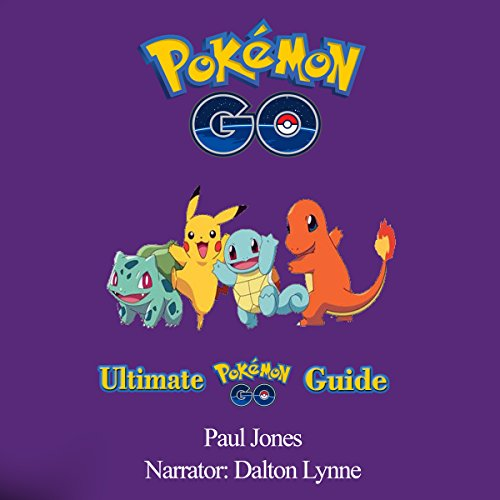 Pokemon Go: Ultimate Pokemon Go Guide audiobook cover art