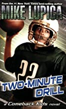 Two-Minute Drill (Comeback Kids) by Mike Lupica (2009-05-14)