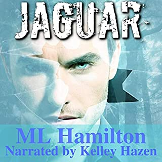 Jaguar                   By:                                                                                                                                 M.L. Hamilton                               Narrated by:                                                                                                                                 Kelley Hazen                      Length: 8 hrs and 3 mins     3 ratings     Overall 4.7