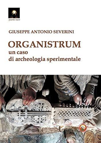 Organistrum. Un caso di archeologia sperimentale