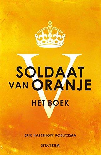 Soldaat van Oranje: met een voorwoord...