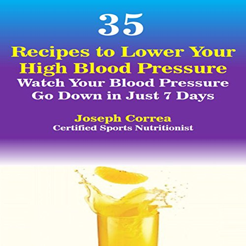 35 Recipes to Lower Your High Blood Pressure audiobook cover art