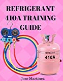 Refrigerant 410A Training Guide