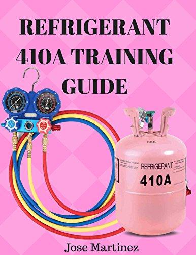 Refrigerant 410A Training Guide (English Edition)
