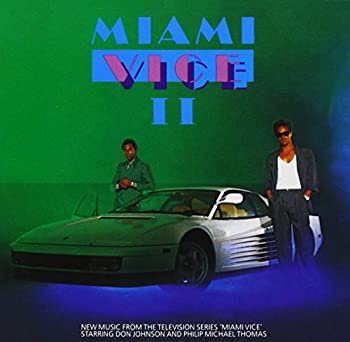 Miami Vice II  New Music From The Television Series Miami Vice