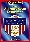 The All American Drummer 150 Rudimental Solos