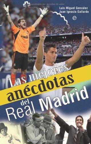 Mejores anecdotas del real Madrid, las (Deportes (esfera))