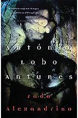 Fado Alexandrino (Antunes, Antonio Lobo) Paperback