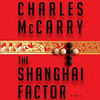 The Shanghai Factor                   By:                                                                                                                                 Charles McCarry                               Narrated by:                                                                                                                                 Stephen Bowlby                      Length: 9 hrs and 14 mins     36 ratings     Overall 3.9
