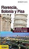 Florencia, Bolonia y Pisa (INTERCITY GUIDES - Internacional)