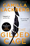 The Gilded Cage: The gripping, escapist new crime suspense thriller from the No. 1 international bestselling author