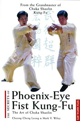 Secrets of Phoenix Eye Fist Kung Fu: The...