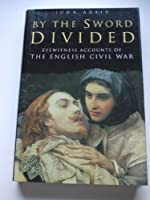 By the Sword Divided Eyewitness Accounts 0905778669 Book Cover