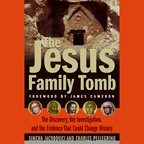The Jesus Family Tomb audiobook cover art