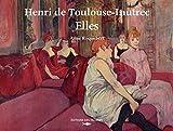 Henri de Toulouse-Lautrec - Elles