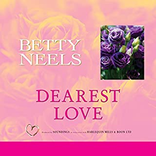 Dearest Love                   By:                                                                                                                                 Betty Neels                               Narrated by:                                                                                                                                 Anne Cater                      Length: 5 hrs and 37 mins     5 ratings     Overall 4.4