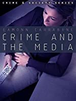 Crime, Culture and the Media by Eamonn Carrabine(2008-09-22)