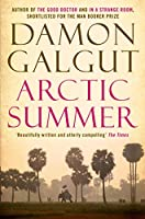 Arctic Summer: From the Booker Prize-shortlisted author of THE PROMISE