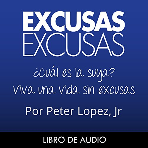 Excusas, Excusas [Spanish Edition] audiobook cover art
