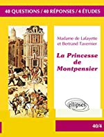 La Princesse de Montpensier, Madame de Lafayette / Bertrand Tavernier. BAC L 2018 de Philippe Segura