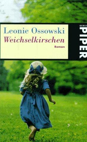 Weichselkirschen: Roman von Ossowski. Leonie (2000) Taschenbuch