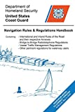 Navigation Rules and Regulations Handbook: Updated to Lnm and Ntm 7-18 car securities May, 2021