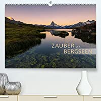 Zauber der Bergseen (Premium, hochwertiger DIN A2 Wandkalender 2022, Kunstdruck in Hochglanz): Malerische Orte in den Alpen. (Monatskalender, 14 Seiten )