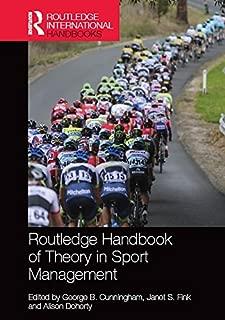 Routledge Handbook of Theory in Sport Management (Routledge International Handbooks)
