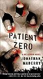 Patient Zero: A Joe Ledger Novel (Joe Ledger, 1)