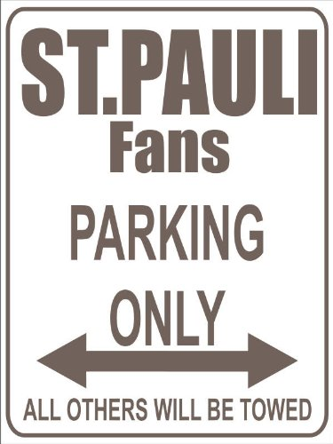 INDIGOS UG - Parking Only - Parkplatz - Parking Only St. Pauli Fans - Parkplatzschild - Fussballfana.