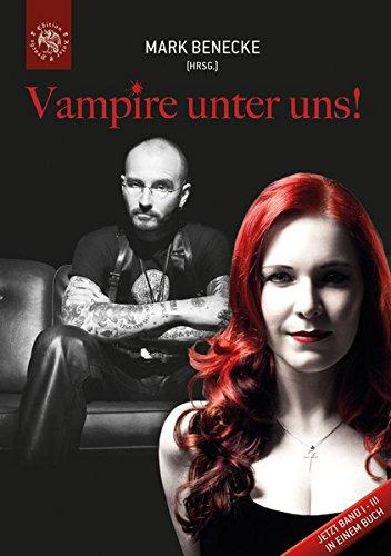 Vampire unter uns!: Band I - III
