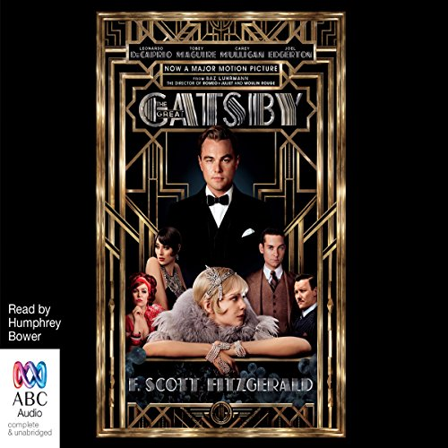 The Great Gatsby                   Auteur(s):                                                                                                                                 F. Scott Fitzgerald                               Narrateur(s):                                                                                                                                 Humphrey Bower                      Durée: 5 h et 23 min     9 évaluations     Au global 4,3