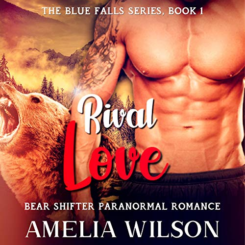 Couverture de Rival Love: Bear Shifter Paranormal Romance