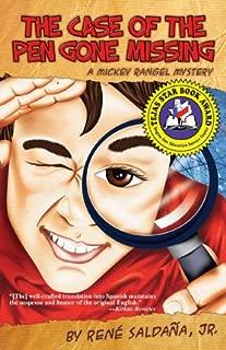 The Case of the Pen Gone Missing  / El caso de la pluma perdida (A Mickey Rangel Mystery / Colección Mickey Rangel, detective privado Book 1)