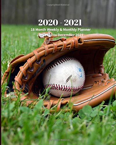 2020 - 2021 | 18 Month Weekly & Monthly Planner July 2020 to December 2021: Baseball and Mitt Monthly Calendar with U.S./UK/ ... Sports Economics Office Equipment & Supplies