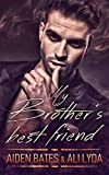 My Brother's Best Friend (Caldwell Brothers Book 1) (English Edition)
