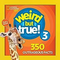 Weird But True 3: Expanded Edition (Weird But True, 4)