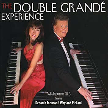 The Double Grande Experience