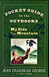 Pocket Guide to the Outdoors: Based on My Side of the Mountain - Jean Craighead George