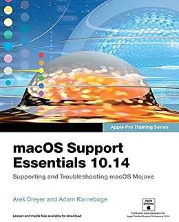 macOS Support Essentials 10.14 - Apple Pro Training Series ...