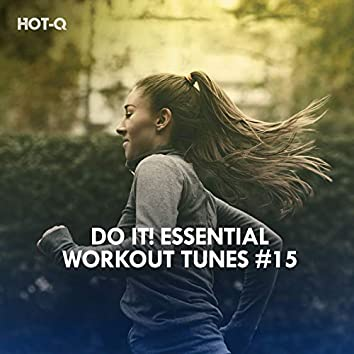 Do It! Essential Workout Tunes, Vol. 15