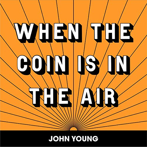 When the Coin Is in the Air audiobook cover art