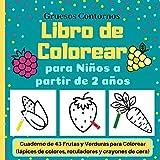 Libro de Colorear para Niños a partir de 2 años: Cuaderno de 43 Frutas y Verduras para Colorear (lápices de colores, rotuladores y crayones de cera)  Gruesos Contornos