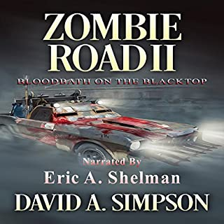 Zombie Road II     Bloodbath on the Blacktop              Auteur(s):                                                                                                                                 David A. Simpson                               Narrateur(s):                                                                                                                                 Eric A. Shelman                      Durée: 10 h et 52 min     2 évaluations     Au global 5,0