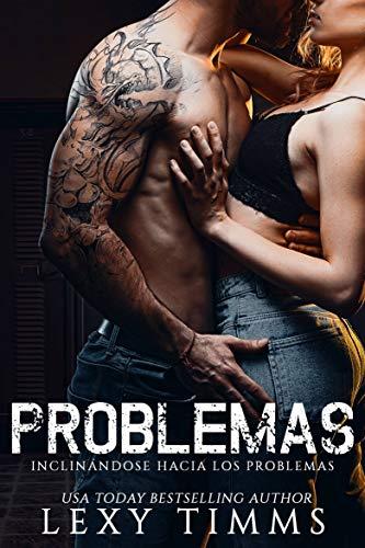 Problemas (Inclinándose Hacia los Problemas nº 1)